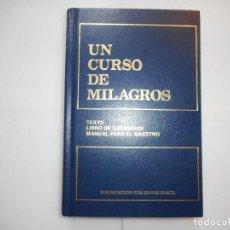 Libros: VV.AA UN CURSO DE MILAGROS. TEXTO, LIBRO DE EJERCICIOS, MANUAL DEL MAESTRO Y97154 . Lote 183999391