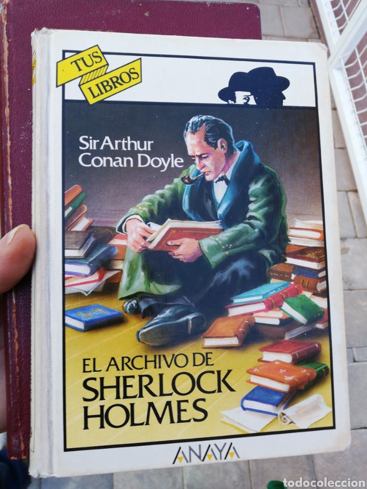 TUS LIBROS ANAYA, SIR ARTHUR CONAN DOYLE, EL ARCHIVO DE SHERLOCK HOLMES (Libros sin clasificar)