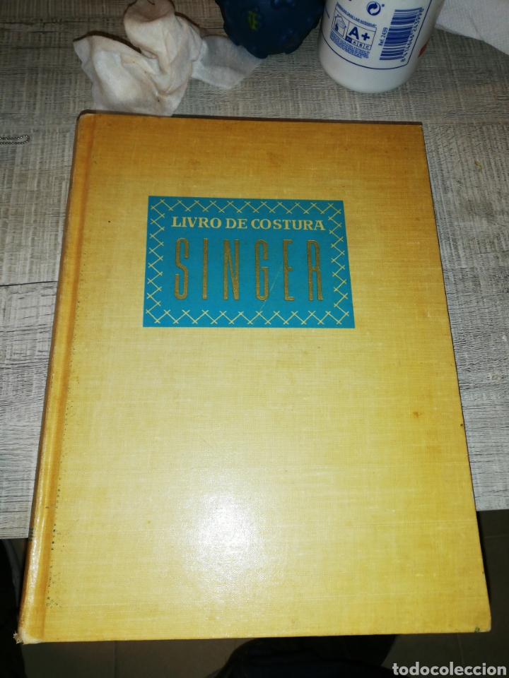 LIVRO DE COSTURA SINGER, COMPANHIA EDITORA NACIONAL (Libros sin clasificar)