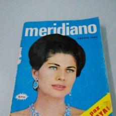 Libros: MERIDIANO. AGOSTO 1965. PORTADA DE SORAYA.. Lote 184080462