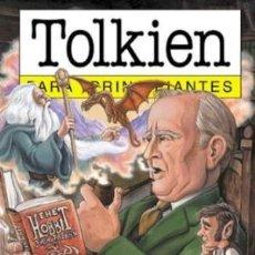 Libros: J.R.R.TOLKIEN PARA PRINCIPIANTES - REPÚN/MELATONI. Lote 184096441