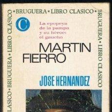 Libros: MARTÍN FIERRO - HERNÁNDEZ,JOSÉ. Lote 184096481