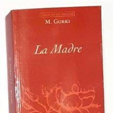 Libros: LA MADRE - GORKI,MAXIM. Lote 184096536