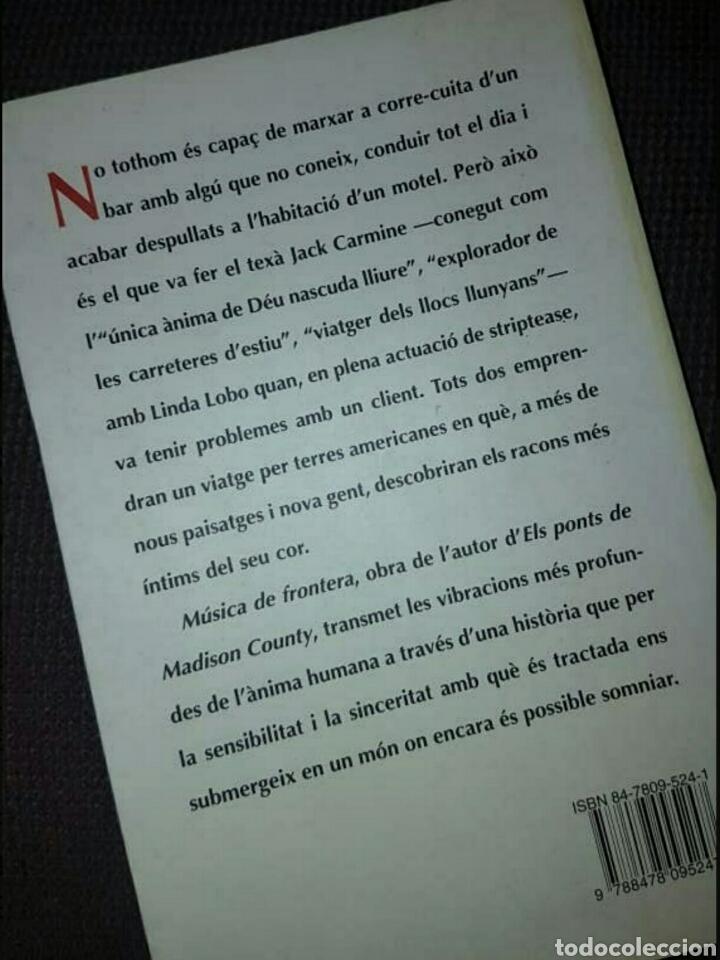 Libros: Música de Frontera - Robert James Waller, Ed. Columna, 1995 (edic. català) - Foto 2 - 184334290