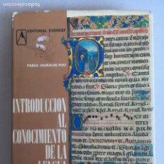 Libros: INTRODUCCIÓN AL CONOCIMIENTO DE LA LENGUA ESPAÑOLA. PABLO JAURALDE POU. EDITORIAL . Lote 184404873