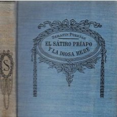 Libros: EL SÁTIRO PRÍAPO Y LA DIOSA HEBE - SERAFÍN PUERTAS. Lote 184483031