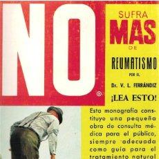 Libros: NO SUFRA MÁS DE REUMATISMO - V. L. FERRÁNDIZ. Lote 184483063