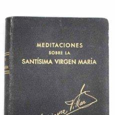 Libros: PUNTOS BREVES DE MEDITACIÓN SOBRE LA VIDA Y VIRTUDES DE LA SANTÍSIMA VIRGEN MARÍA. Lote 205764812