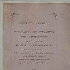 Livres: CERVANTES VASCÓFILO Ó SEA, VINDICACIÓN DE CERVANTES RESPECTO A SU SUPUESTO ANTIVIZCAINISMO POR EL DO. Lote 184698772