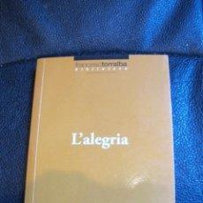 Libros: L'ALEGRIA FRANCESC TORRALBA. Lote 184709230