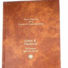 Libros: EL HOMBRE QUE FUE JUEVES - CHESTERTON,GILBERT K.. Lote 184900302