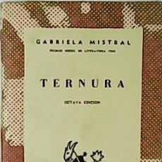 Libros: TERNURA. POESÍA. - MISTRAL, GABRIELA.-. Lote 125655875