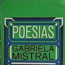Libros: POESÍAS. - MISTRAL, GABRIELA.-. Lote 179847903