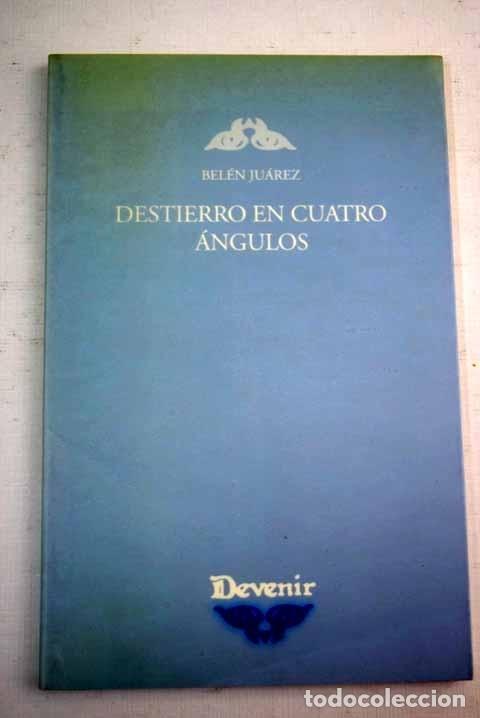 DESTIERRO EN CUATRO ÁNGULOS (Libros sin clasificar)
