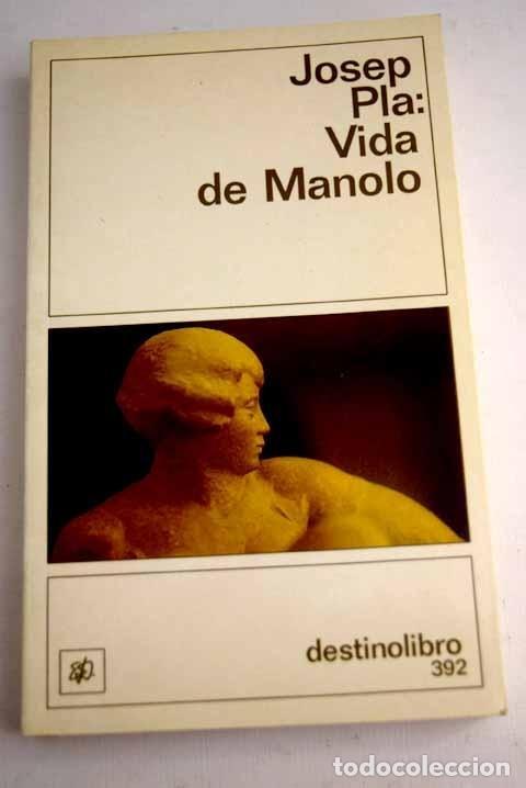 VIDA DE MANOLO CONTADA POR ÉL MISMO (Libros sin clasificar)