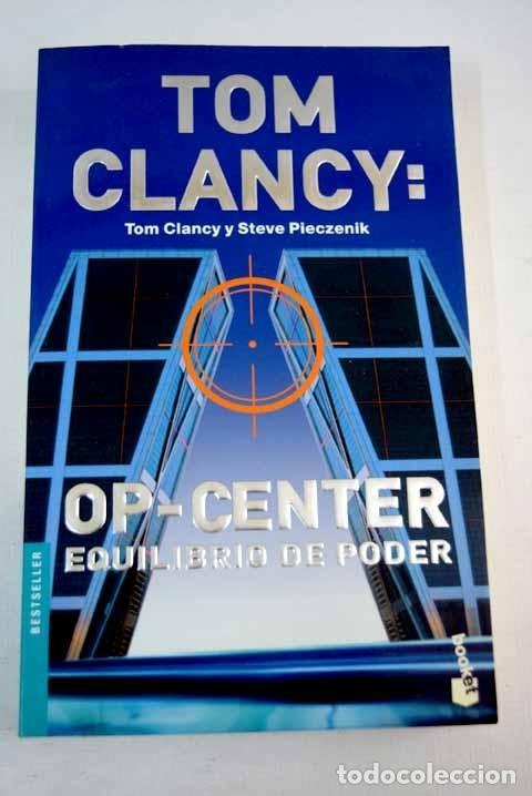 TOM CLANCY: OP CENTER: EQUILIBRIO DE PODER (Libros sin clasificar)