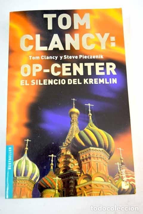 OP-CENTER: EL SILENCIO DEL KREMLIN (Libros sin clasificar)