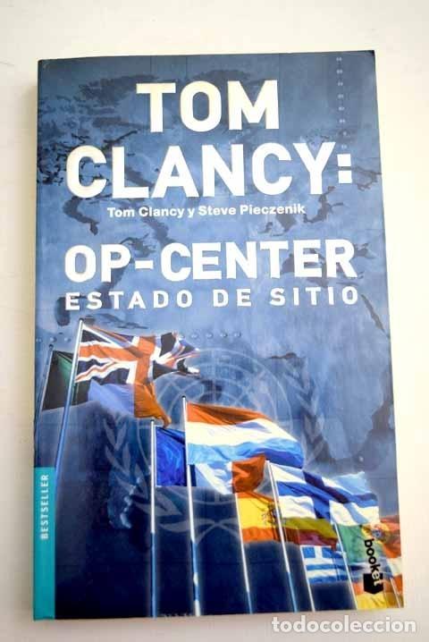 TOM CLANCY, OP-CENTER: ESTADO DE SITIO (Libros sin clasificar)