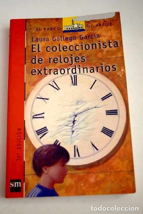 EL COLECCIONISTA DE RELOJES EXTRAORDINARIOS (Libros sin clasificar)