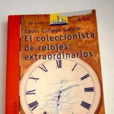 Libros: EL COLECCIONISTA DE RELOJES EXTRAORDINARIOS. Lote 185660867