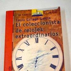 Libros: EL COLECCIONISTA DE RELOJES EXTRAORDINARIOS. Lote 185660873