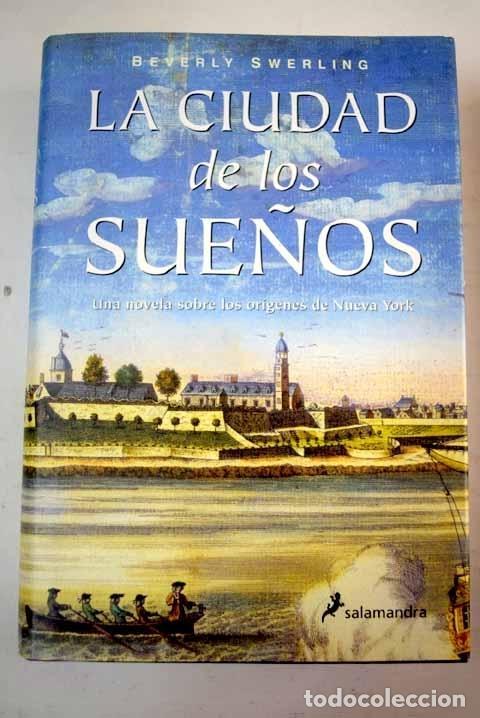 LA CIUDAD DE LOS SUEÑOS (Libros sin clasificar)