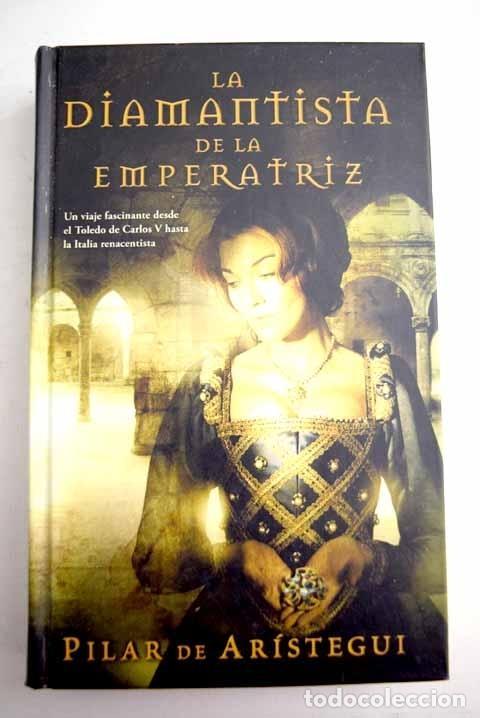 LA DIAMANTISTA DE LA EMPERATRIZ (Libros sin clasificar)