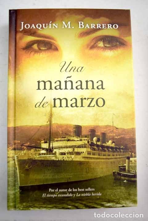 UNA MAÑANA DE MARZO (Libros sin clasificar)