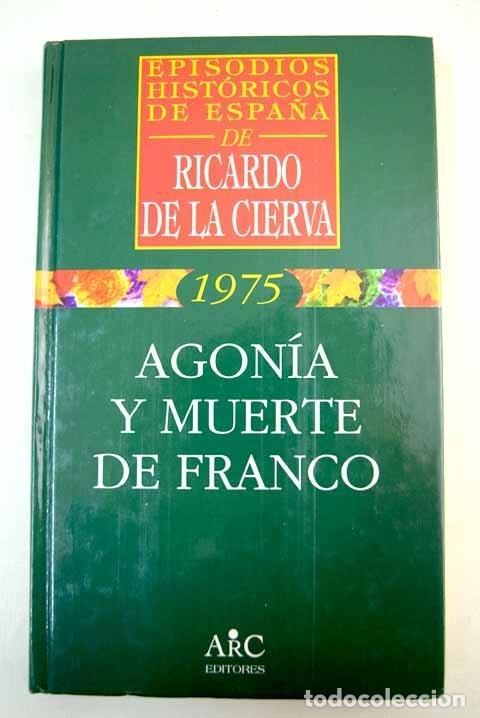 AGONÍA Y MUERTE DE FRANCO (Libros sin clasificar)