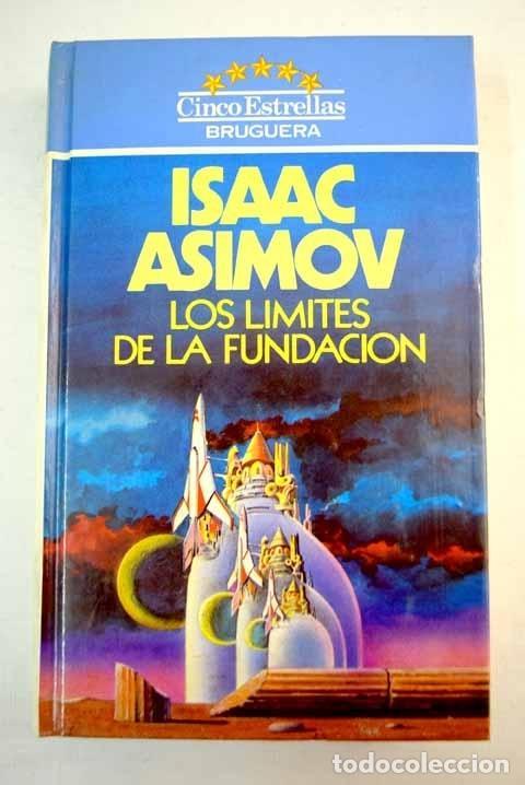 LOS LÍMITES DE LA FUNDACIÓN (Libros sin clasificar)