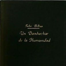 Libros: UN BIENHECHOR DE LA HUMANIDAD. EL PADRE BENITO MENNI 1841-1914. - BILBAO, FELIX.-. Lote 179926775
