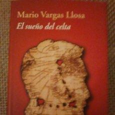 Libros: MARIO VARGAS LLOSA - EL SUEÑO DEL CELTA. Lote 185727783