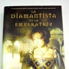 Libros: LA DIAMANTISTA DE LA EMPERATRIZ. Lote 185764388