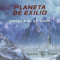 Libros: PLANETA DE EXILIO - LE GUIN,URSULA K.. Lote 185951775