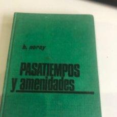 Libros: PASATIEMPOS Y AMENIDADES. Lote 185982280