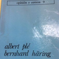 Libros: ALBERT PLÉ BERNHARD HÄRING LA MÁS TURBACIÓN . Lote 185992403