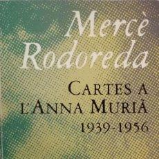 Libros: CARTES A L'ANNA MURIÀ (1939-1956). Lote 186081433
