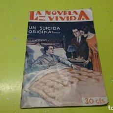 Libros: LA NOVELA VIVIDA, UN SUICIDA ORIGINAL . Lote 186082935