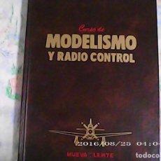 Libros: CURSO DE MODELISMO Y RADIO CONTROL VOLUMEN 1 . Lote 186083108