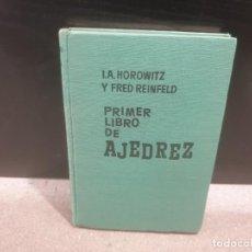 Libros: PRIMER LIBRO DE AJEDREZ.....I.A. HOROVITZ Y FRED REINFELD....1961..... Lote 186303576