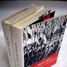 Libros: EL TERCER REICH: SU HISTORIA EN TEXTOS FOTOGRAFÍAS Y DOCUMENTOS: [1933-1945]. Lote 187244308