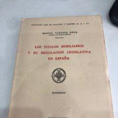 Libros: LOS TÍTULOS NOBILIARIOS Y SU REGULACIÓN LEGISLATIVA EN ESPAÑA. Lote 187432423