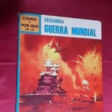 Livros em segunda mão: CÓMO Y POR QUÉ DE LA SEGUNDA GUERRA MUNDIAL. MOLINO. 1971. Lote 187545263
