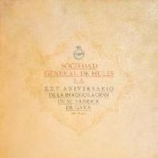 Libros: SOCIEDAD GENERAL DE HULES S.A. XXV ANIVERSARIO GAVA IMP ENRIQUE TOBELLA. 1957. . Lote 187585268