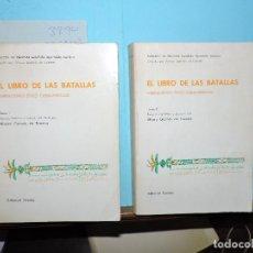 Livres: EL LIBRO DE LAS BATALLAS TOMO I Y II. GALMÉS DE FUENTES, ÁLVARO. COL. DE LITERATURA ESPAÑOLA ALJAMIA. Lote 254474295