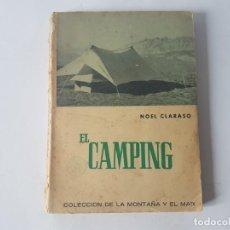 Libros: EL CAMPING, LIBRO DE NOEL CLARASO, AÑO 1956. Lote 188756833