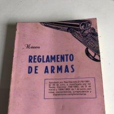Libros: NUEVO REGLAMENTO DE ARMAS. Lote 189556588