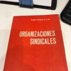 Libros: ORGANIZACIONES SINDICALES. Lote 189585015