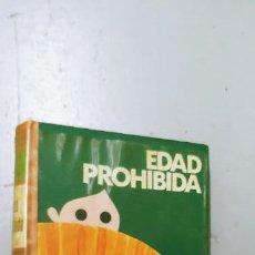 Libros: EDAD PROHIBIDA TORCUATO DE TENA 1970. Lote 190319737
