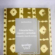 Livres: EDUCACIÓN FÍSICA, DEPORTE Y CURRÍCULUM: INVESTIGACIÓN Y DESARROLLO CURRICULAR.- DEVÍS DEVÍS, JOSÉ. Lote 268298664